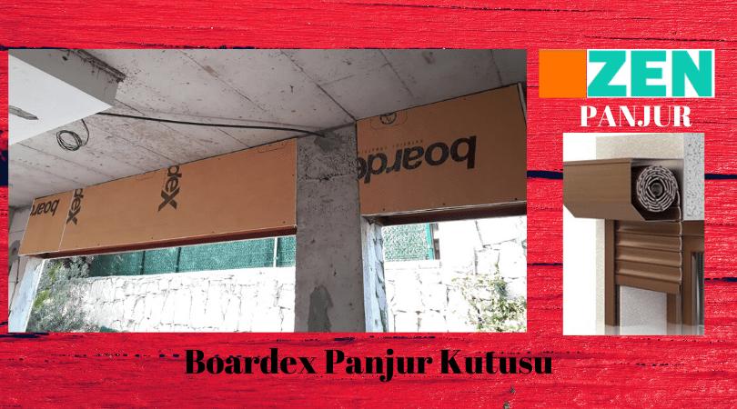 Boardex panjur kutusu İzmir