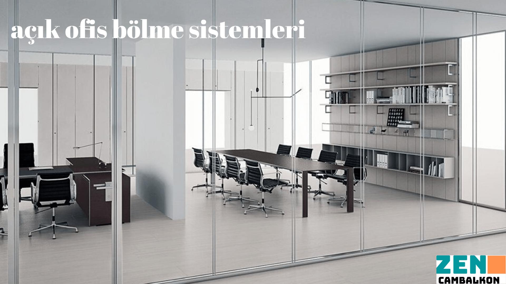 Açık ofis bölme sistemleri