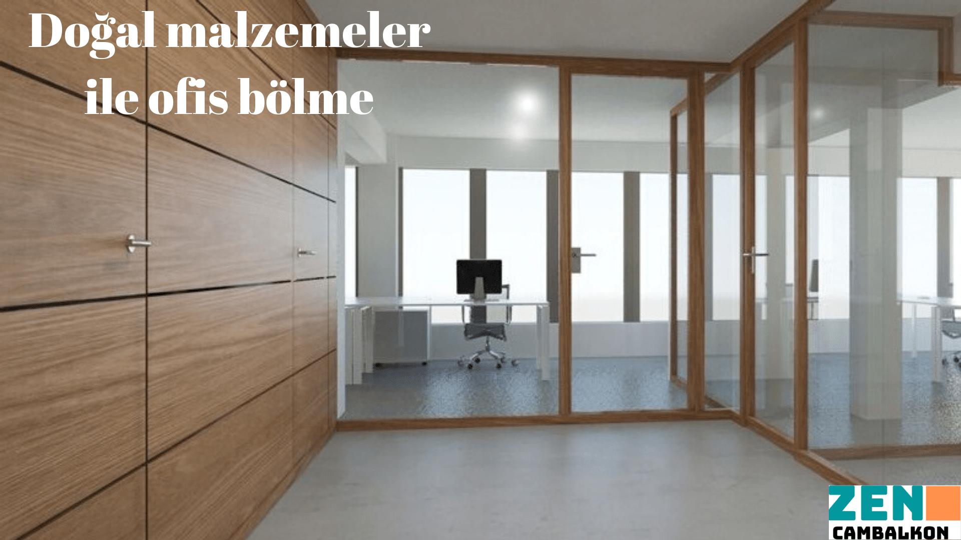Masif ahşap alüminyum ofis bölme İzmir