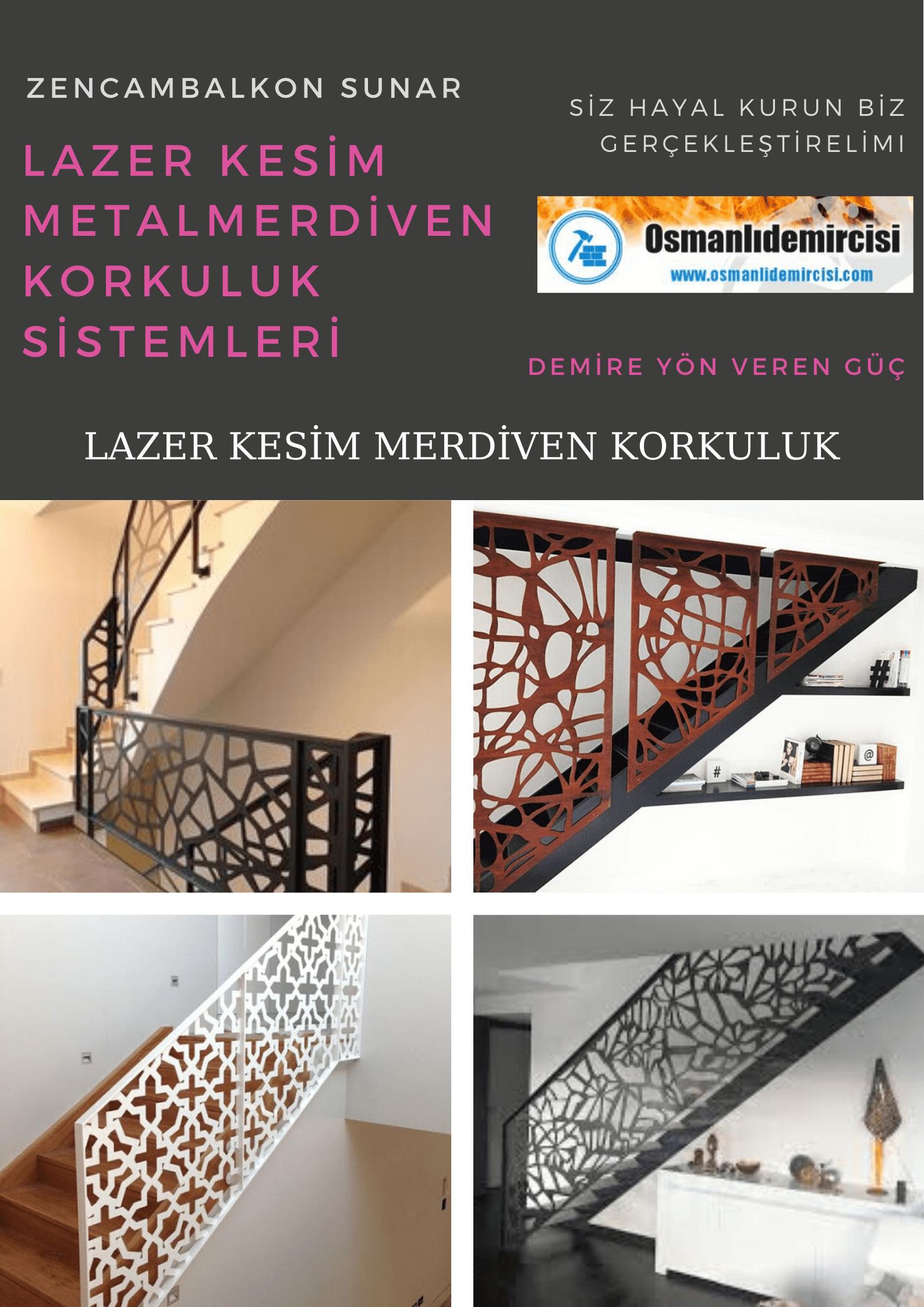 Lazer kesim merdiven metal korkuluk İzmir