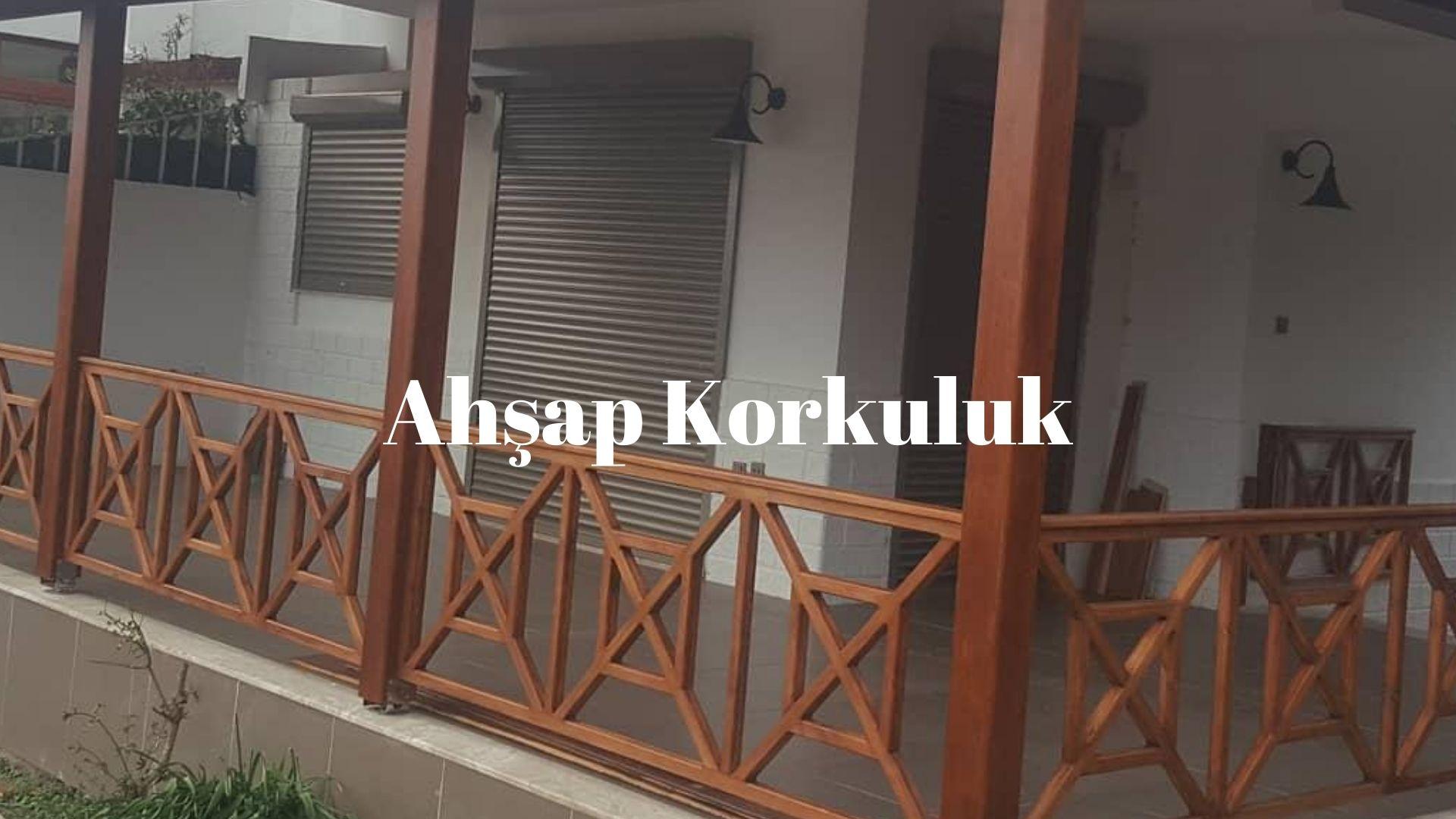 Ahşap korkuluk sistemleri İzmir